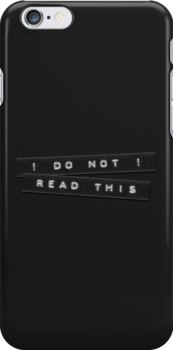 Do Not Read This Embossed Labels Black iPhone Case on Redbubble